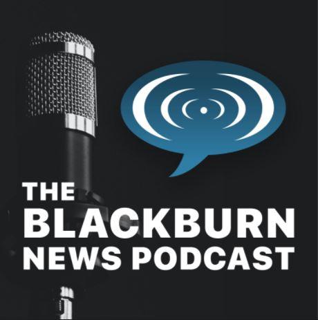 The Blackburn News Podcast: episode 9
